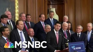 Are Republicans Losing The Messaging Game On Their Tax Plan? | Morning Joe | MSNBC