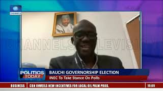 INEC To Take Stance On Bauchi Governorship Election |Politics Today|