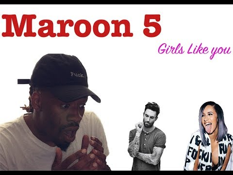 Maroon 5 - Girls Like You ft. Cardi B (Official Video) REACTION!!!
