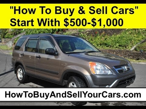 How To Buy And Sell Cars For Profit With $500.00?