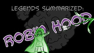 Legends Summarized: Robin Hood