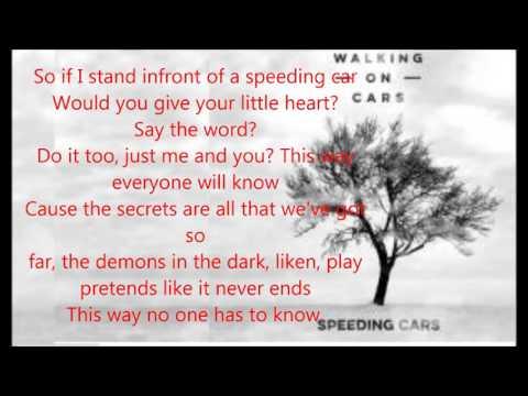 Walking On Cars - Speeding Cars (Lyrics Video)