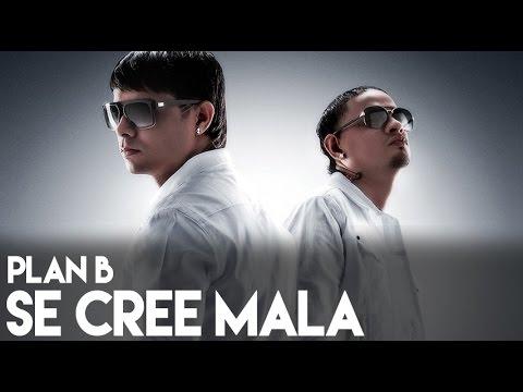 Plan B - Se Cree Mala [La Formula] [Official Audio]
