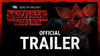 Dead by Daylight | Stranger Things | Official Trailer