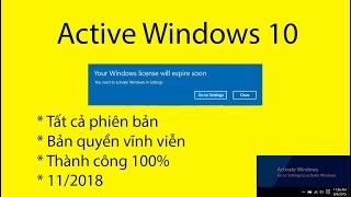 Active Windows 10 vĩnh viễn mọi phiên bản mới nhất 9/2018 - Crack Windows 10 mọi phiên bản