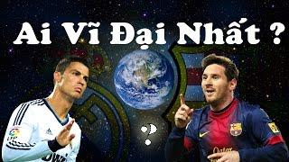 Ai vĩ đại nhất? - Tốp Tivi: Tốp 5 cầu thủ bóng đá vĩ đại nhất mọi thời đại của bóng đá thế giới