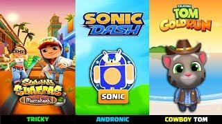 Subway Surfers 2018 Marrakesh 'Tricky' VS Sonic Dash VS Talking Tom Gold Run 'Cowboy Tom' Part 2
