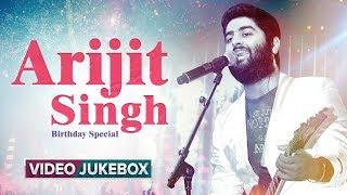 Happy Birthday Arijit Singh   Best Of Arijit Singh   Romantic Bollywood Songs   Eros Now