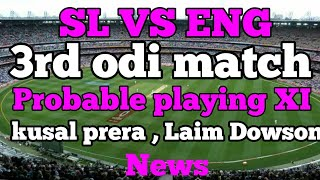 Sri Lanka VS England 3rd odi match probable playing XI dream 11 team