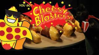 Cheesy Blasters!