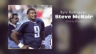 Rylo Rodriguez - Steve McNair (Prod By Al'Geno)