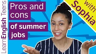 Pros and cons of summer jobs