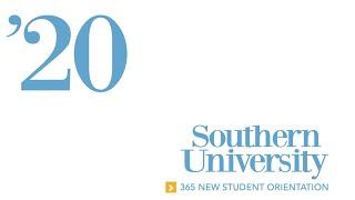 Southern University 365 New Student Orientation 2020 Session 2: Day 2