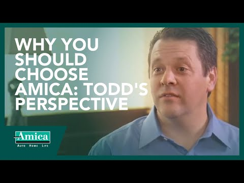 Why you should choose Amica: Todd's perspective