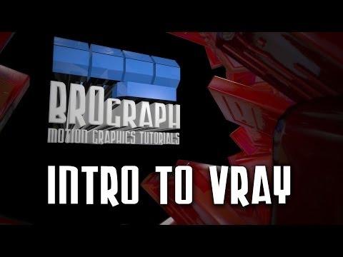 Brograph Tutorial 021 - Intro to VRAY for C4D — MOGRAPH COM