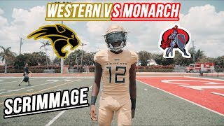FOOTBALL IS HERE || Western high school VS. Monarch|| Scrimmage