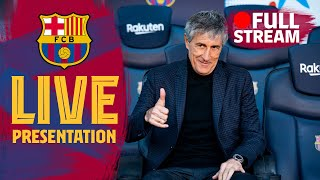FULL STREAM: Official presentation of Quique Setién as new coach of FC Barcelona 🔵🔴