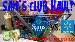 Sam's Club Haul! Sam's Prices vs  Walmart