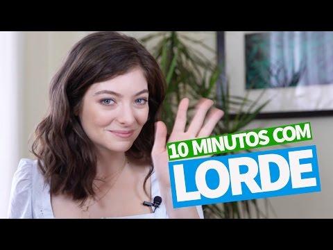 10 minutos de papo com a Lorde