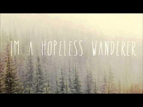 Mumford & Sons - Hopeless Wanderer.