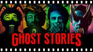 Why GHOST STORIES Was The Best Horror of 2018