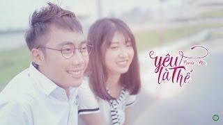 Yêu Là Thế - Tronie Ngô, Mia | OST Phim Cấp 3 - Ginô Tống - Học Đường Nổi Loạn Phần 4