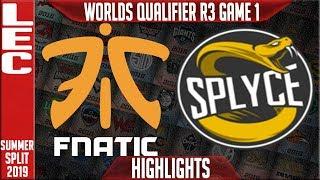 FNC vs SPY Highlights Game 1 | LEC Summer 2019 Worlds Qualifier R3 | Fnatic vs Splyce
