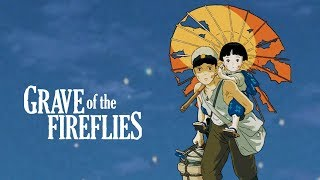A Close Look at Grave of the Fireflies | Big Joel