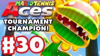 Mario Tennis Aces - Gameplay Walkthrough Part 30 - Petey Piranha! (Nintendo Switch)