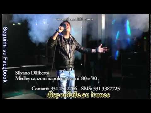 Silvano Diliberto misto canzoni anni 80 e 90 napoletane parte 2