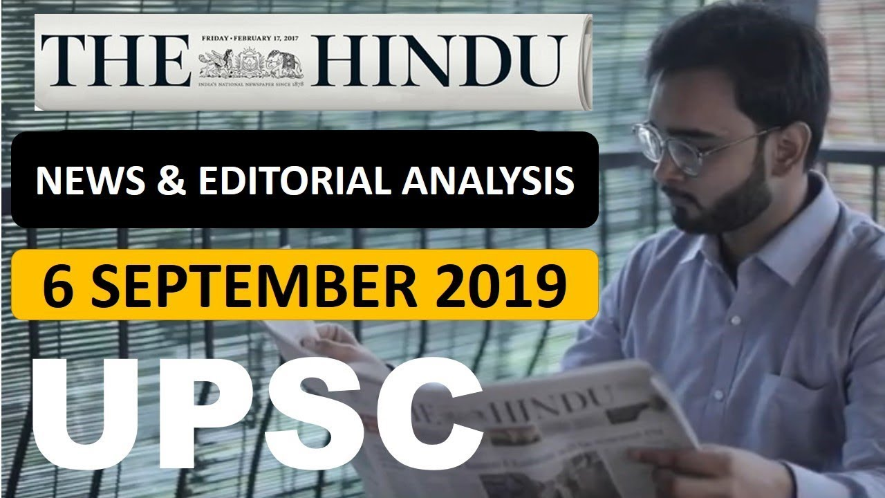 The Hindu Newspaper & EDITORIAL Analysis 6 September 2019| Daily Current  Affairs