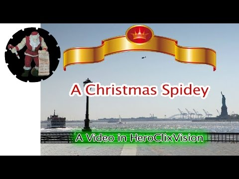 A Christmas Spidey (Christmas 2015) | HeroClixVison | Many Miniatures Theater