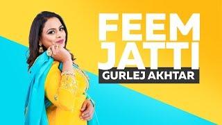 Feem Jatti – Gurlej Akhtar