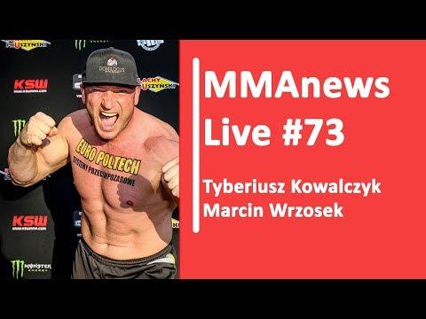 MMAnews Live #73: Tyberiusz Kowalczyk i Marcin Wrzosek dzisiaj o 9:40