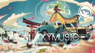 Au5 & Fractal - Dreaming