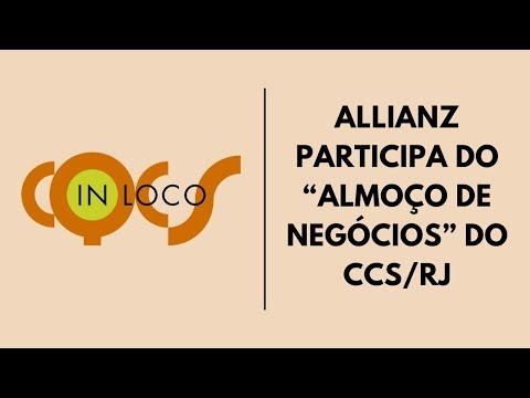 """Imagem post: Allianz participa do """"Almoço de negócios"""" do CCS/RJ"""