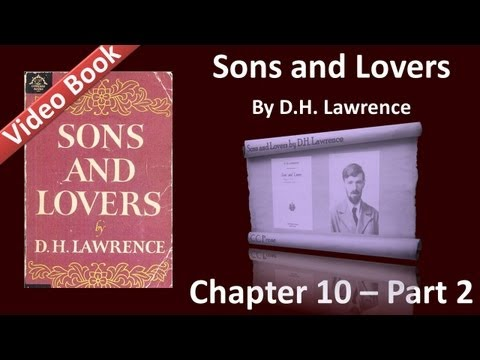 Chapter 10-2 - Sons and Lovers by D. H. Lawrence - Clara