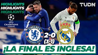 Highlights   Chelsea 2(3)-(1)0 Real Madrid   Champions League 2021 - Semifinal Vuelta   TUDN