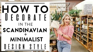 INTERIOR DESIGN | Tips to Decorate in the SCANDINAVIAN + MINIMALIST DESIGN STYLE