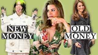 Old Money vs New Money Fashion (You Can't Buy Style…)
