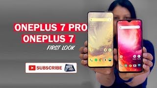 OnePlus 7 Pro & OnePlus 7: डिज़ाइन, फीचर्स और कीमत | Tech Tak