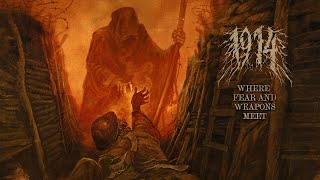 1914 - Where Fear and Weapons Meet (Full Album)