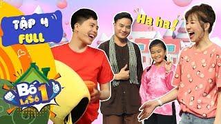 Bố Là Số 1 | Tập 4 FULL: Hari Won, Trịnh Thăng Bình lép vế trước cô bé chặt chém với bố cực duyên