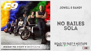 """Jowell & Randy - """"No Bailes Sola"""" (Road To Fast 9 Mixtape)"""