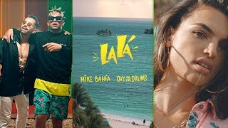 Mike Bahía & Ovy On The Drums - La Lá (Official Vertical Video)