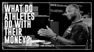 What Do Athletes Do With Their Money? | I AM ATHLETE with Brandon Marshall, Channing Crowder & More