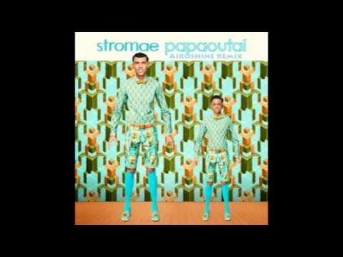 Baixar Stromae - Papaoutai [ Airoshine Remix ft. Mike Candys Style ]
