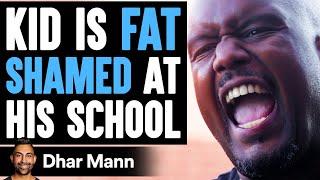 Kid Is FAT SHAMED At His School ft. @BigBoyTV   Dhar Mann