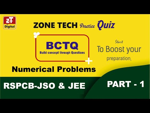 BCTQ Series CE-25 | RSPCB-JSO & JEE | Practice Numerical Problems