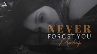 Never Forget You Heartbreak Chillout Mashup Bicky Official